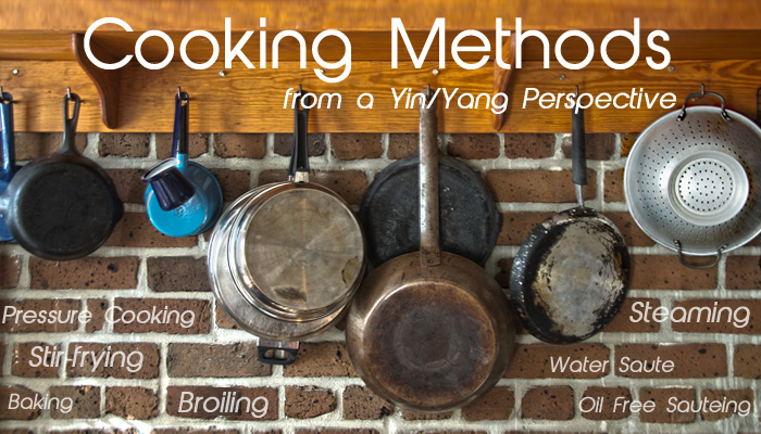 Cooking Methods from a Yin Yang Perspective Gourmandelle.com