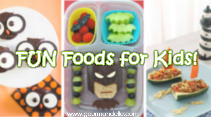 20 Fun Foods for Kids on www.gourmandelle.com