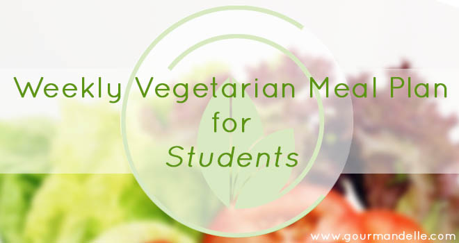 Weekly Vegetarian Meal Plan for Students - FREE Printable