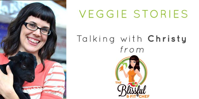 Veggie Stories | Talking with Christy Morgan from The Blissful & Fit Chef