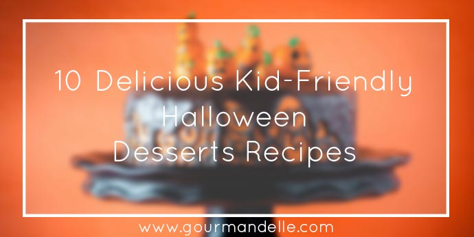 Kid-Friendly Halloween Desserts Recipes