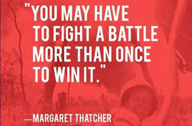 Margaret Tatcher fight battle more than once to win it Cum sa ii convingem pe cei dragi sa adopte o alimentatie sanatoasa?