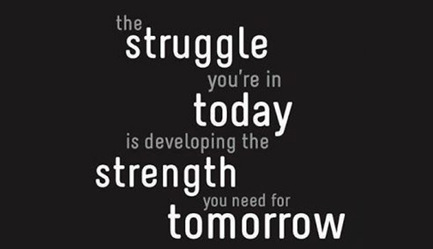 motivational quote struggle strenght