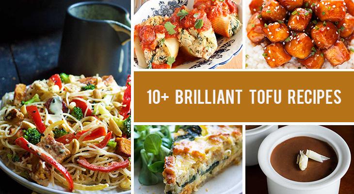 10+ Brilliant Tofu Recipes