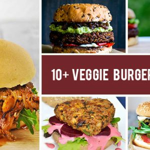 10+ Veggie Burger Recipes Even Non-Vegans Will Love
