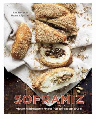Ana Sortun - Soframiz_ Vibrant Middle Eastern Recipes from Sofra Bakery and Cafe
