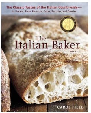 Carol Field - The Italian Baker_ The Classic Tastes of the Italian Countryside