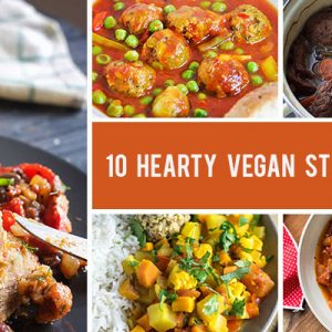 10 Hearty Vegan Stews and Chilis Your Family Will Love