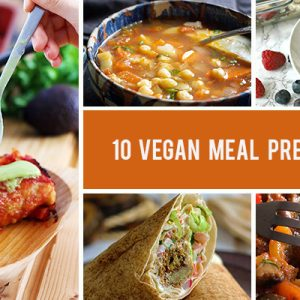 10 Vegan Meal Prep Recipes That Are Anything But Boring