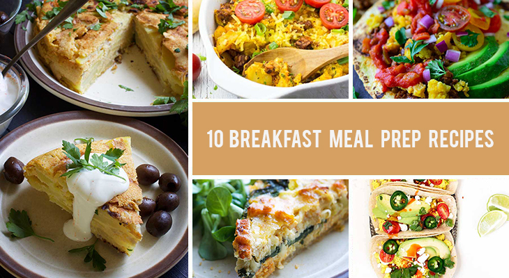 10 Breakfast Meal Prep Recipes That Will Give You An Energy Boost