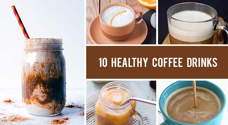 10 Healthy Coffee Drinks You Can Make at Home