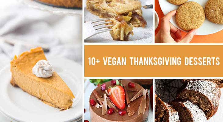 10+ Vegan Thanksgiving Desserts Everyone Will Love