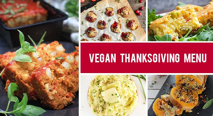 Vegan Thanksgiving Menu - even non-vegans will love it