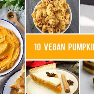 10 Vegan Pumpkin Recipes - Both Sweet and Savory
