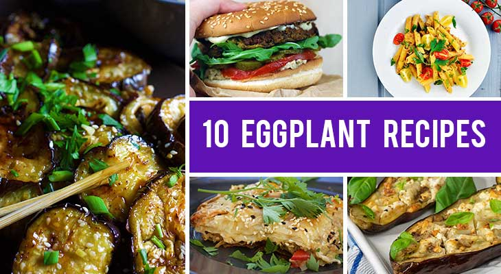 10 Delicious Eggplant Recipes From All Around The World