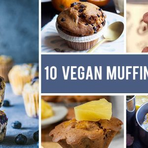 10 Insanely Easy Vegan Muffins That Anyone Can Bake