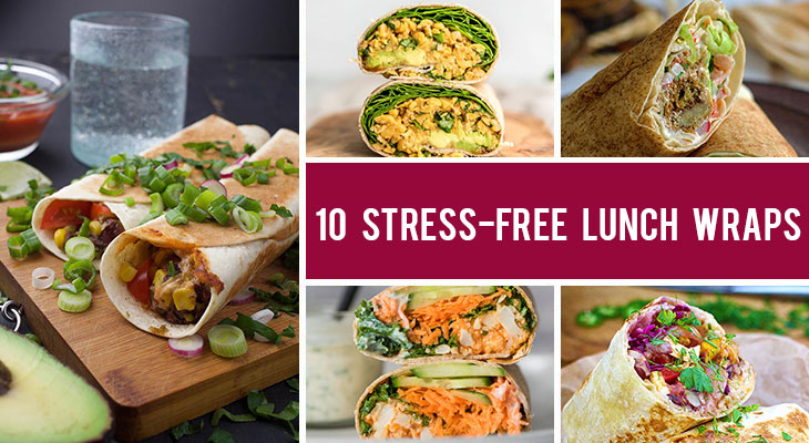 10 Stress-Free Lunch Wraps for When You're In a Hurry