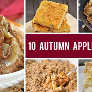 10 Delicious Autumn Apple Recipes for Fall