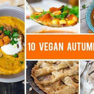 10 Vegan Autumn Recipes to Get Into The Fall Season Atmosphere