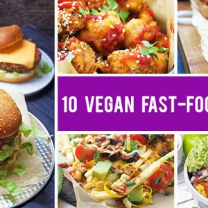 10+ Vegan Copycat Fast Food Recipes