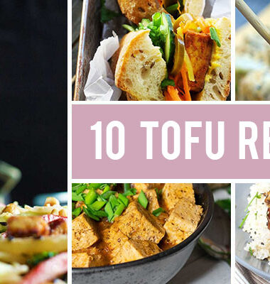 How To Make Tofu Taste Good - 10 Delicious Tofu Recipes You Should Try