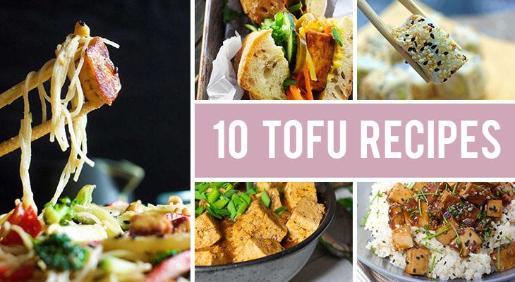 How To Make Tofu Taste Good - 10 Delicious Tofu Recipes You Should Try