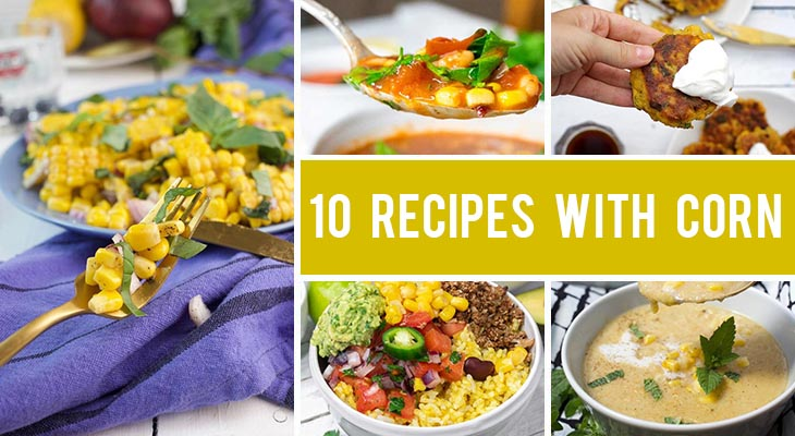 10 Vegan Recipes with Corn That Are Impressive