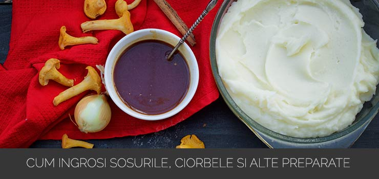 Cum ingrosi sosurile, ciorbele si alte preparate