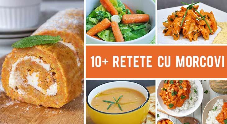 10+ Retete cu morcovi - sarate si dulci