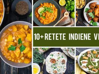 10+ Retete indiene vegane pentru iubitorii de mancare indiana