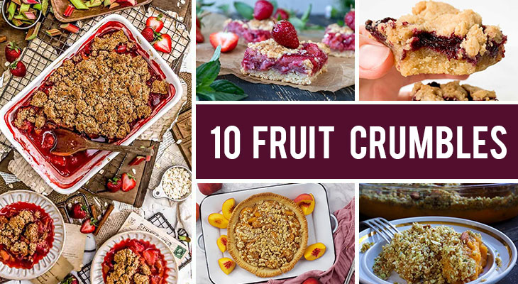 10 Fruit Crumbles to Try This Summer