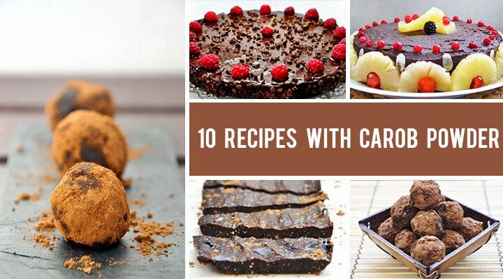 How to Use Carob Powder to Replace Cocoa - 10 Recipes with Carob Powder