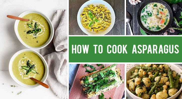 How to Cook Asparagus - Tips, Methods, Recipes