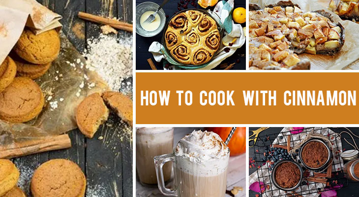 How to Cook with Cinnamon