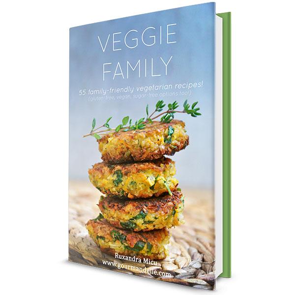 Veggie Family - 55 Family-Friendly Vegetarian Recipes